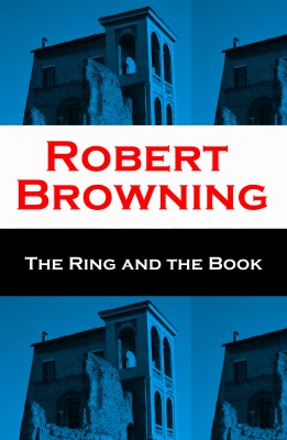 The Ring and the Book (Unabridged) by Robert Browning from Vearsa in General Novel category