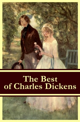 The Best of Charles Dickens: A Tale of Two Cities + Great Expectations + David Copperfield + Oliver Twist + A Christmas Carol (Illustrated) by Charles Dickens from Vearsa in General Novel category