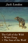 The Call of the Wild + White Fang + The Son of the Wolf (3 Unabridged Classics) by Jack London from  in  category