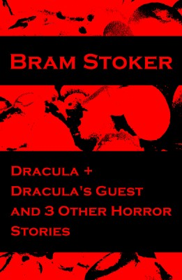 Dracula + Dracula's Guest and 3 Other Horror Stories by Bram Stoker from  in  category
