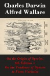 On the Origin of Species, 6th Edition + On the Tendency of Species to Form Varieties (The Original Scientific Text leading to 'On the Origin of Species') by Alfred Wallace from Vearsa in Lifestyle category