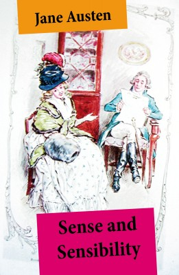 Sense and Sensibility (Unabridged, with the original watercolor illustrations by C.E. Brock) by Jane Austen from Vearsa in General Novel category
