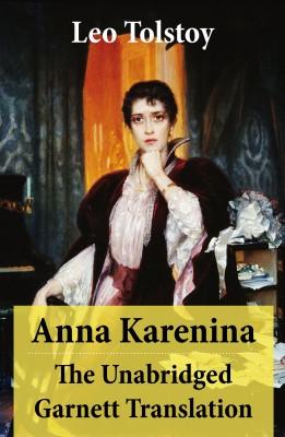 Anna Karenina - The Unabridged Garnett Translation by Leo Tolstoy from Vearsa in Romance category