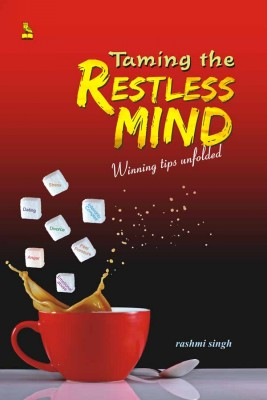 Taming the Restless Mind by Rashmi Singh from Vearsa in Lifestyle category