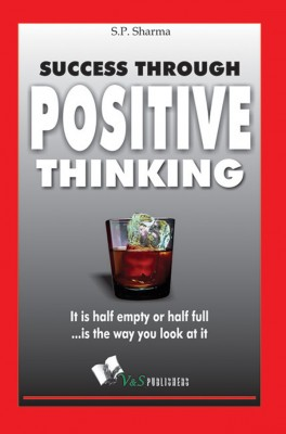 Success Through Positive Thinking by S. P. Sharma from Vearsa in Lifestyle category