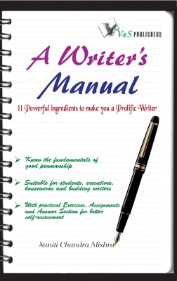 A Writer's Manual by Suniti Chandra Mishra from Vearsa in Lifestyle category