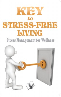 Key to Stress Free Living by Dr. Jyotsana Codaty from Vearsa in Business & Management category