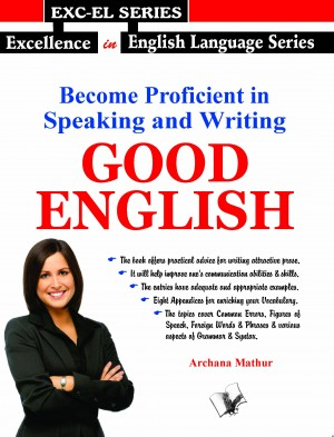 Become Proficient in Speaking and Writing - GOOD ENGLISH by Archana Mathur from Vearsa in Language & Dictionary category