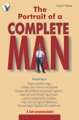 The Portrait of A Complete Man by Prem P. Bhalla from Vearsa in Lifestyle category
