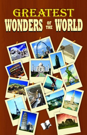 Greatest Wonders of the World by Vikas Khatri from Vearsa in General Novel category