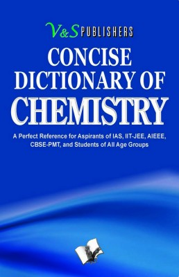 Concise Dictionary Of Chemistry by V&S Publishers' Editorial Board from Vearsa in General Novel category