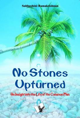 No Stones Upturned by Subhashini Ramakrishnan from Vearsa in General Novel category