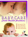 Baby Care & Child Health Problems by Seema Gupta from  in  category