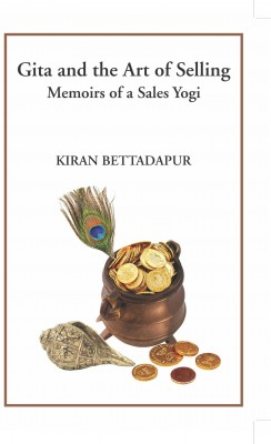 Gita and the Art of Selling by Kiran Bettadapur from Vearsa in Autobiography & Biography category