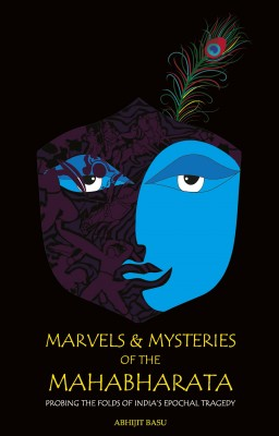 Marvels and Mysteries of the Mahabharata by Abhijit Basu from Vearsa in General Novel category