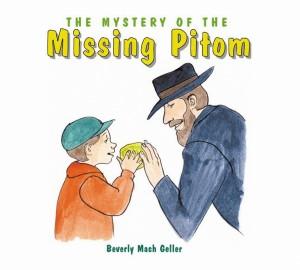The Mystery of the Missing Pitom by Beverly Mach Geller from Vearsa in Teen Novel category