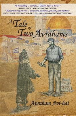 A Tale of Two Avrahams by Avraham Avi-Hai from Vearsa in General Novel category