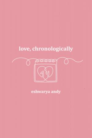 Love, Chronologically