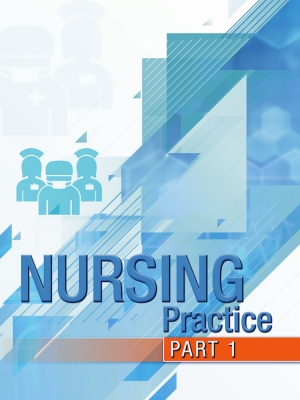 The Nursing Practice Procedure Manual - Part 1