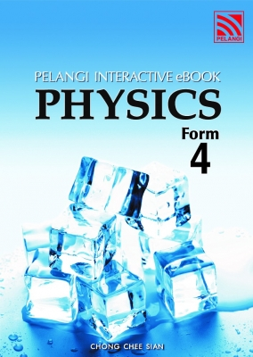 Physics Interactive Ebook Form 4 by Chong Chee Sian from Pelangi ePublishing Sdn. Bhd. in School Exercise category