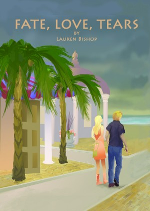 Fate, Love, Tears by Lauren Bishop from First Edition Design Publishing in General Novel category