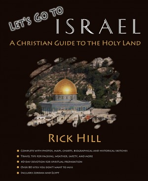 Let's Go to Israel by Rick Hill from First Edition Design Publishing in Travel category