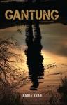 GANTUNG by Nadia Khan from Buku Fixi in General Novel category