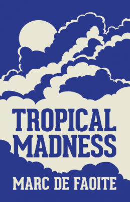 Tropical Madness