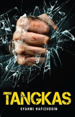 TANGKAS by Syahmi Hafizuddin from Buku Fixi in General Novel category