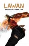 LAWAN by Khairul Nizam Khairani from  in  category