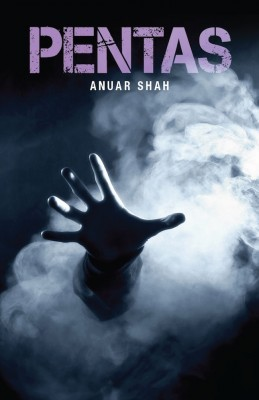 PENTAS by Anuar Shah from Buku Fixi in General Novel category