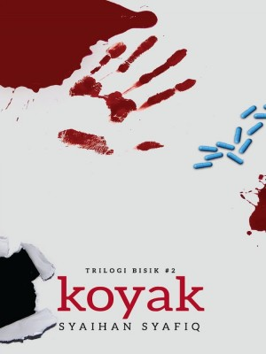 Trilogi Bisik #2: KOYAK by Syaihan Syafiq from Buku Fixi in General Novel category