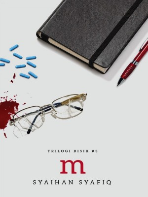 Trilogi Bisik #3: M by Syaihan Syafiq from Buku Fixi in General Novel category
