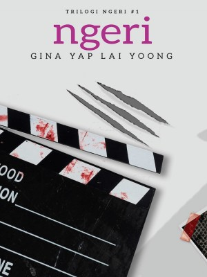 Trilogi Ngeri #1: NGERI by Gina Yap Lai Yoong from Buku Fixi in General Novel category