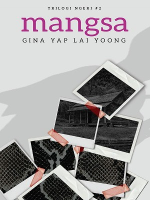 Trilogi Ngeri #2: MANGSA by Gina Yap Lai Yoong from Buku Fixi in General Novel category