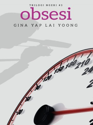 Trilogi Ngeri #3: OBSESI by Gina Yap Lai Yoong from Buku Fixi in General Novel category