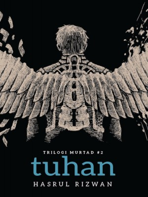 Trilogi Murtad #2: TUHAN by Hasrul Rizwan from Buku Fixi in General Novel category