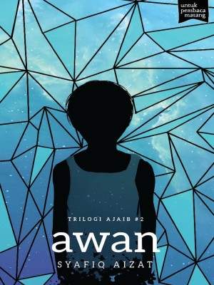 Trilogi Ajaib #2: AWAN by Syafiq Aizat from Buku Fixi in General Novel category