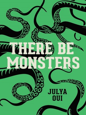 THERE BE MONSTERS by Julya Oui from Buku Fixi in General Novel category