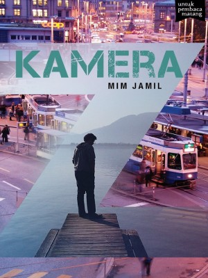 KAMERA by Mim Jamil from Buku Fixi in General Novel category