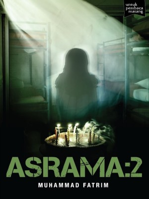 ASRAMA: 2 by Muhammad Fatrim from Buku Fixi in General Novel category