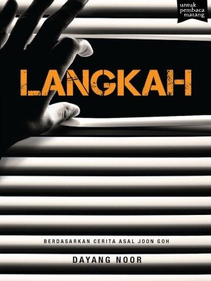LANGKAH by Dayang Noor from Buku Fixi in General Novel category