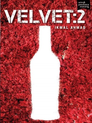 VELVET: 2 by Ikmal Ahmad from Buku Fixi in  category
