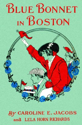 Blue Bonnet in Boston; or, Boarding-School Days