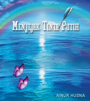 Menjejak Tinta Putih by Ainur Husna from Halijah binti Chin in Teen Novel category