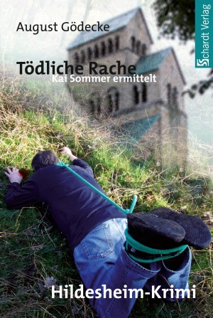 Tödliche Rache (Kai Sommer ermittelt 1). Hildesheim-Krimi by August Gödecke from Hallenberger Media GmbH in General Novel category