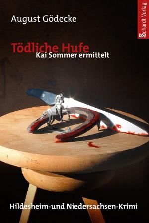 Tödliche Hufe (Kai Sommer ermittelt 2). Hildesheim-Krimi