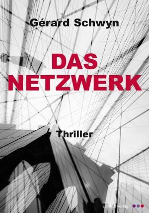 Das Netzwerk: Schweizer Thriller