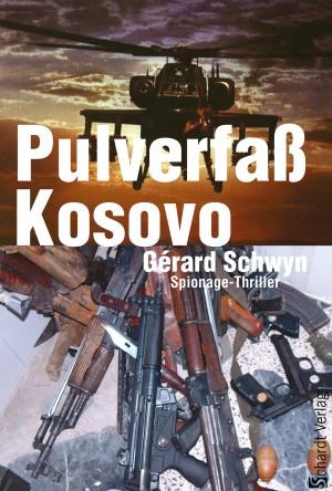 Pulverfaß Kosovo: Spionage-Thriller