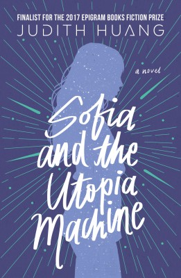 Sofia and the Utopia Machine: A Novel